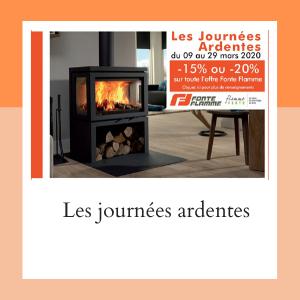 Promotions Fonte Flamme : Les Journées Ardentes